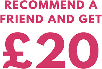 Recommend a friend and get £20